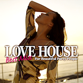 Love House Best Mix